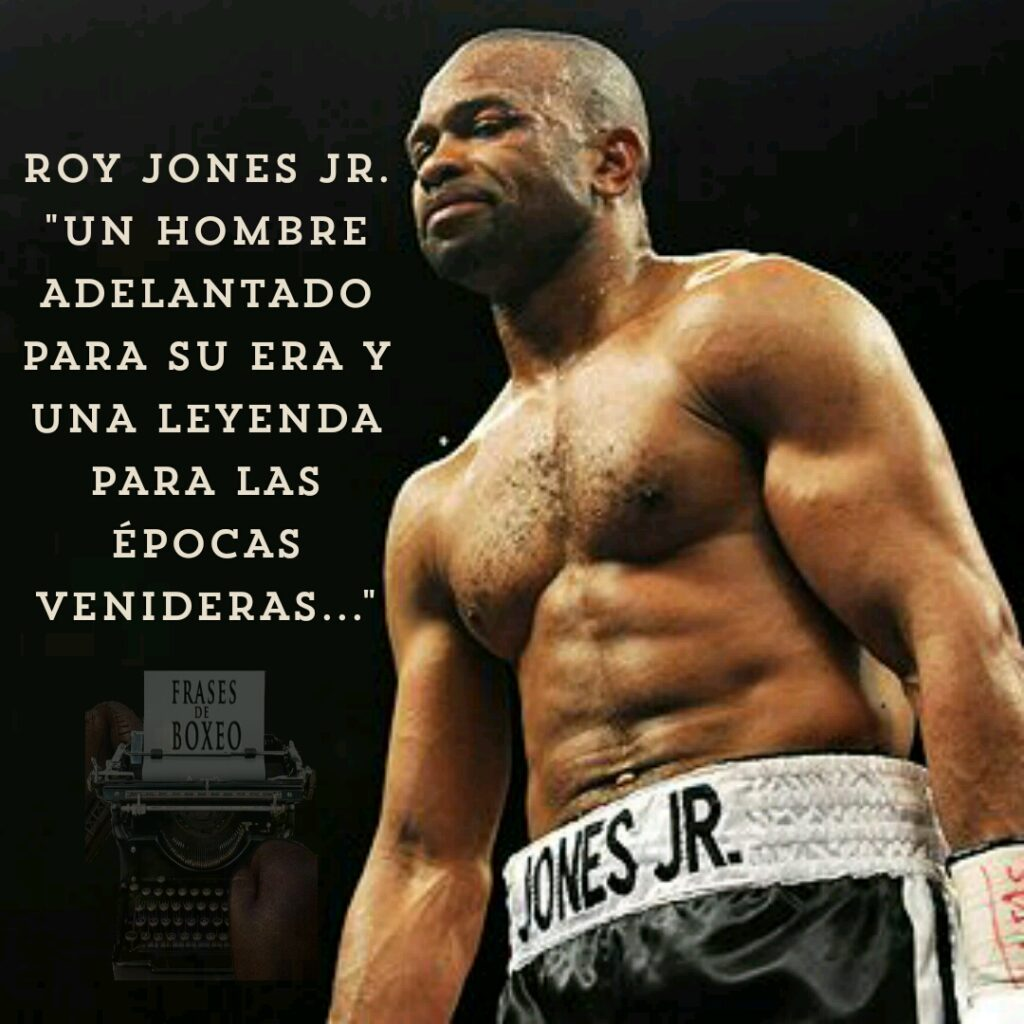 frasesdeboxeo roy jones jr